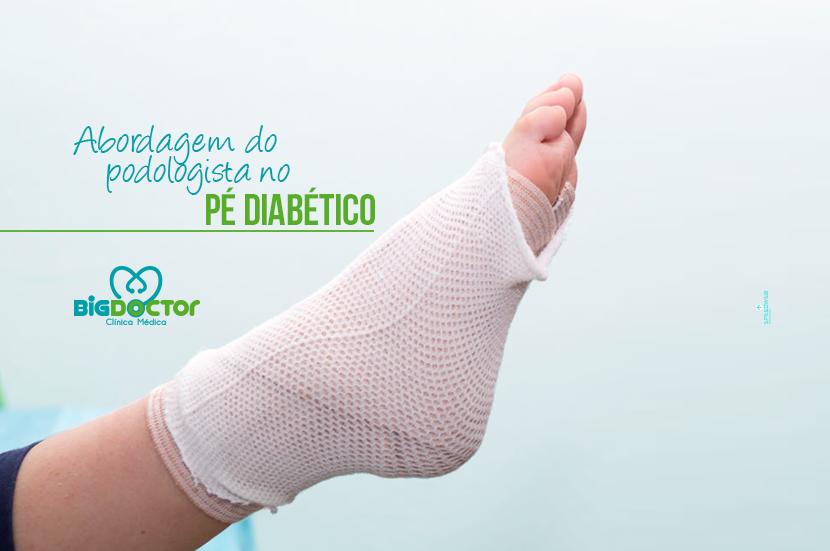 Abordagem do podologista no pé diabético