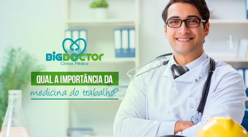 Qual a importância da medicina do trabalho?