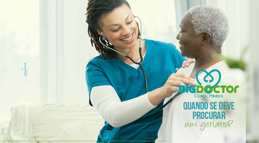 Quando se deve procurar um geriatra?
