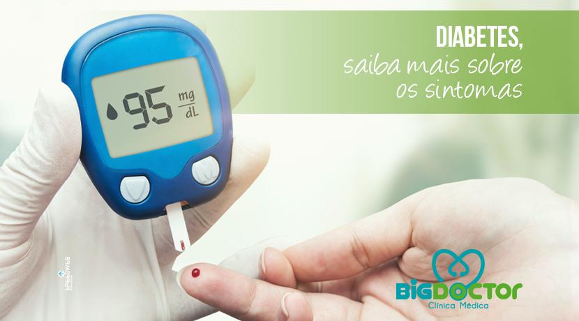 Diabetes, saiba mais sobre os sintomas