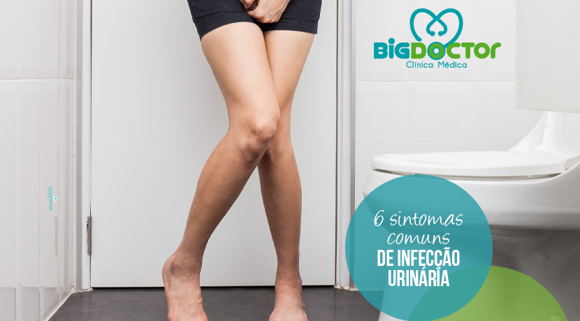 6 Sintomas comuns de infecção urinária