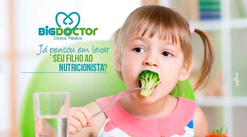 Já pensou em levar seu filho ao nutricionista?