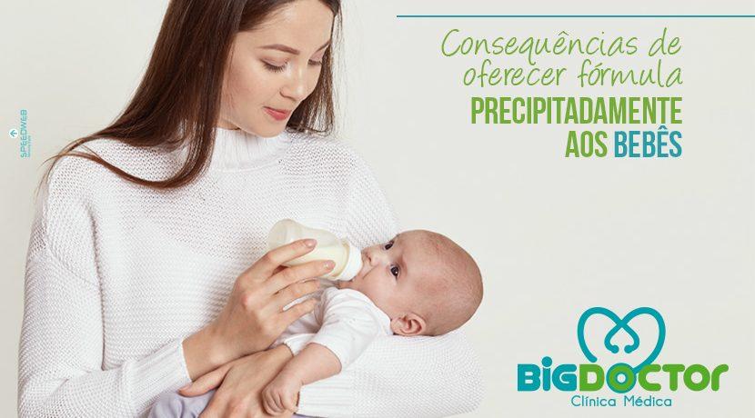 Consequências de oferecer fórmula precipitadamente aos bebês