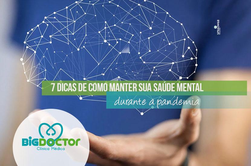 7 dicas de como manter sua saúde mental na pandemia