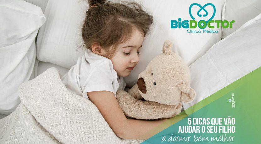 5 dicas que vão ajudar o seu filho a dormir bem melhor