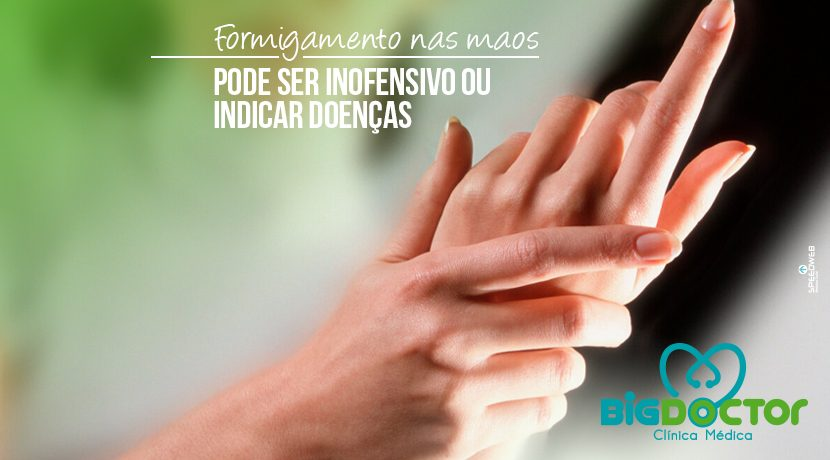 Formigamento nas mãos: Pode ser Inofensivo ou indicar Doenças